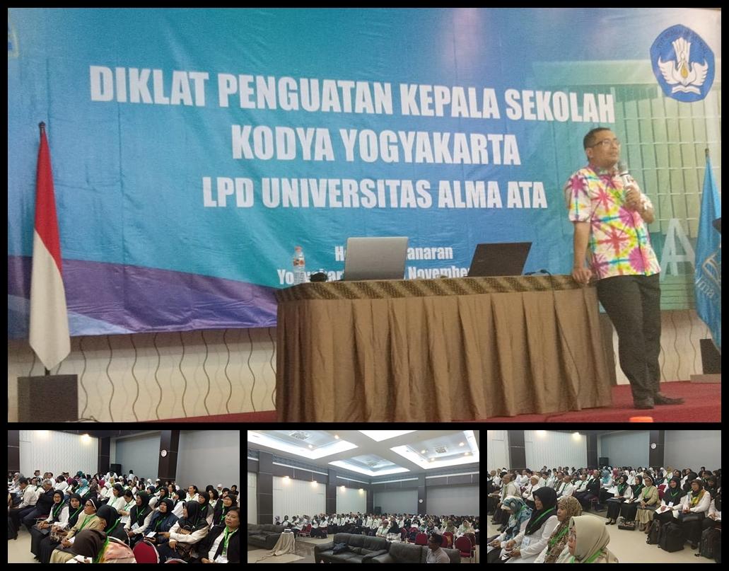 DIKLAT PENGUATAN KEPALA SEKOLAH TK & SD se-KOTA YOGYAKARTA TAHUN 2019